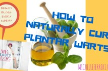 HOW TO NATURALLY CUREPLANTAR WARTS!!
